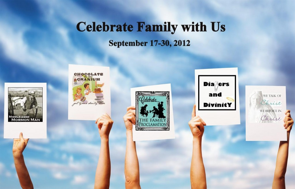 blog fest on LDS Family Proclamation