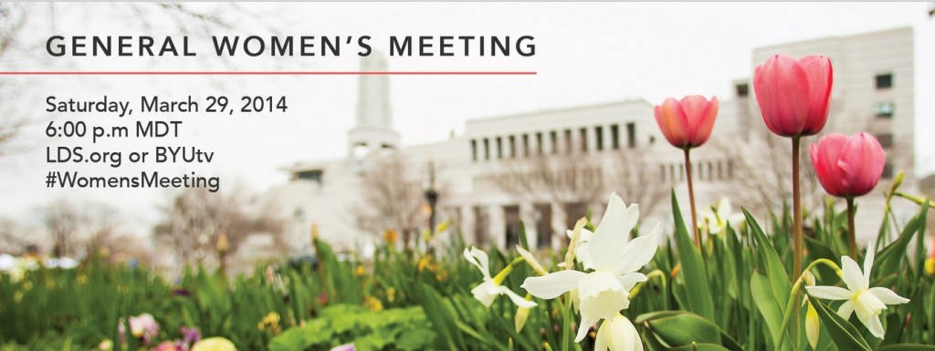 Mormon LDS General Women's Meeting March 29 2014
