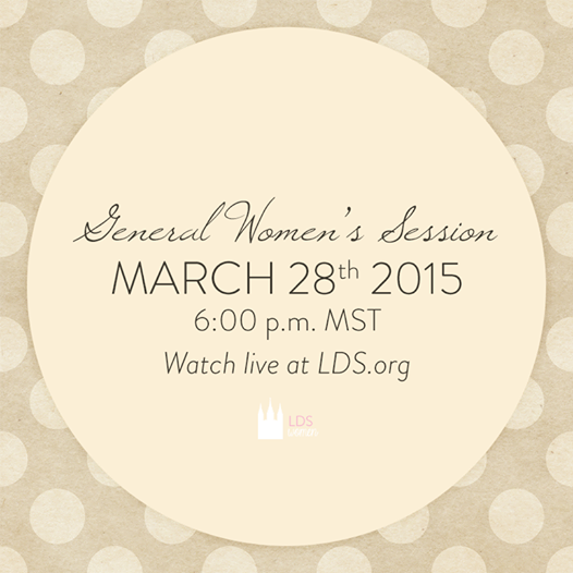 General Women's Session of #ldsconf 2015