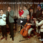 #LIGHTtheWORLD concert from New York City with Piano Guys and more!