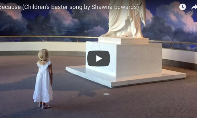 """Because"" — an Easter song for children"