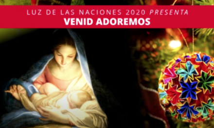 12 Days of Christmas, Day 11: Luz de las Naciones: Venid Adoremos