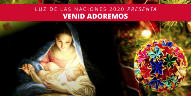 12 Days of Christmas, Day 11: Luz de las Naciones: Venid Adoremos